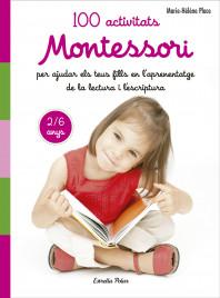 100 activitats Montessori per ajudar els teus fills en l aprenentatge de la lect