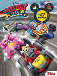 Mickey i els Superpilots. Llibre per pintar