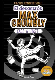 El desastrós Max Crumbly. Caos a l'insti