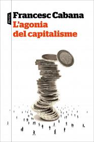 L'agonia del capitalisme