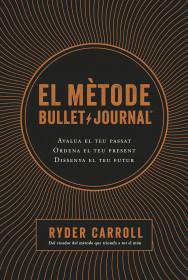 El mètode Bullet Journal