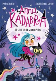 Anna Kadabra. El Club de la Lluna Plena