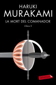 La Mort Del Comanador 1 Haruki Murakami Grup62