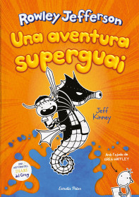 Diari del Rowley 2. Una aventura superguai