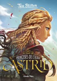 Princeses de l'Alba 1. Àstrid