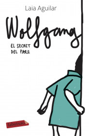 Wolfgang. El secret del pare