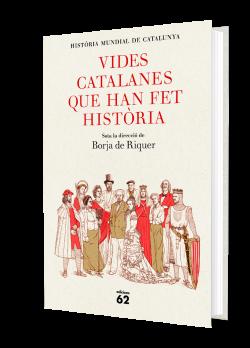 Vides catalanes que han fet història
