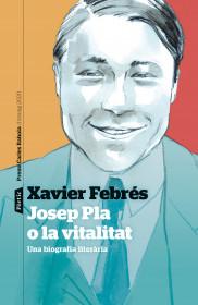 Josep Pla o la vitalitat
