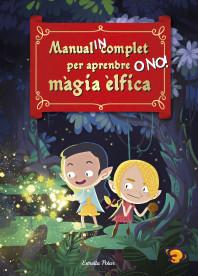 Manual INcomplet per aprendre O NO! màgia èlfica