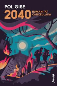 2040. Humanitat cancel·lada