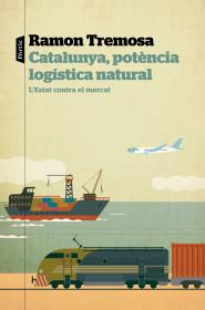 Catalunya, potència logística natural