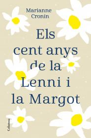 Els cent anys de la Lenni i la Margot