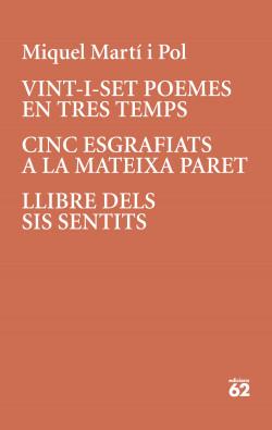 Vint-i-set poemes en tres temps · Cinc esgrafiats a la mateixa paret
