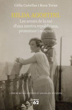 Hilda Agostini: les armes de la raó d'una mestra republicana, protestant i maçon