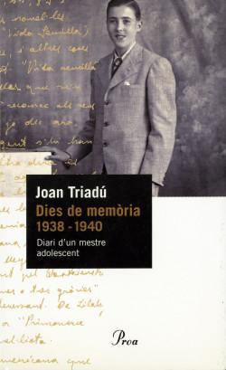 Dies de memòria (1938-1940)