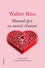 Manual per no morir d'amor