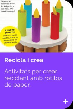 Recicla rollos INFANTIL