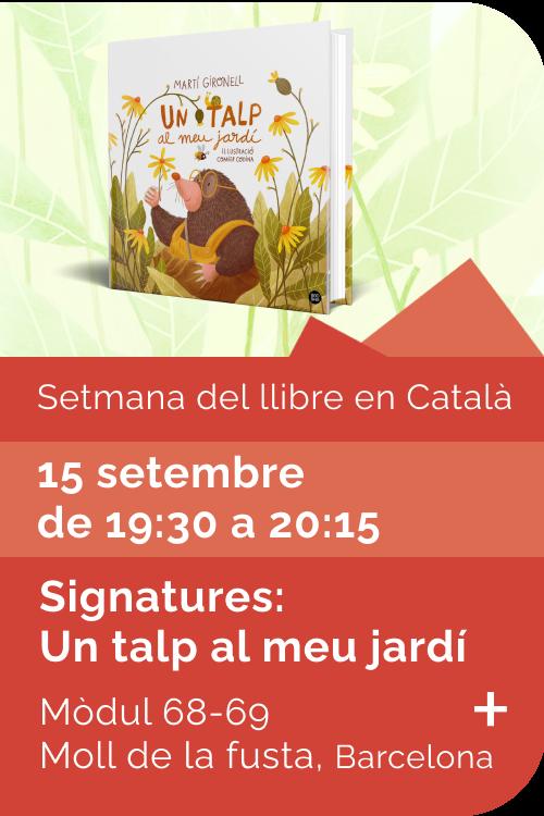 Agost 2021 Setmana llibre català - Signatures Un talp al meu jardí