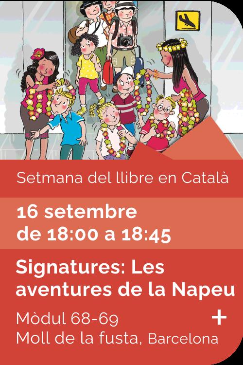 Agost 2021 Setmana llibre català - Signatures Les Aventures de la Napeu