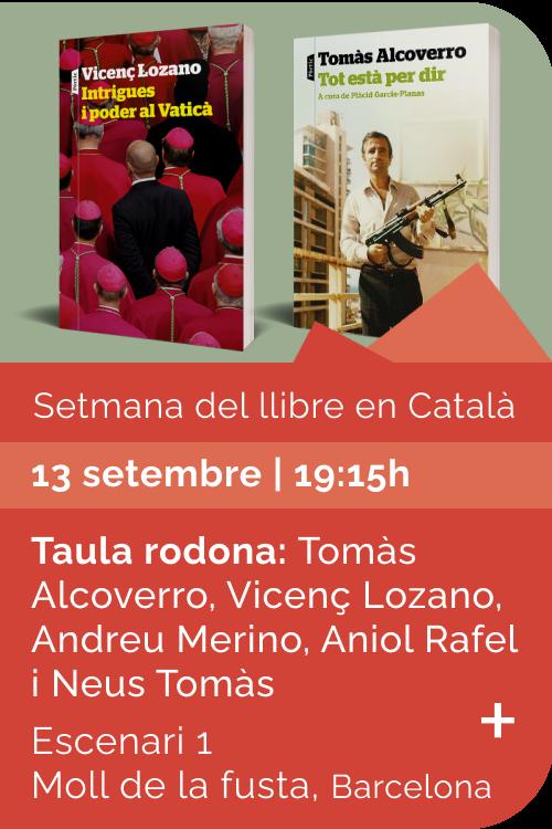 Agost 2021 Setmana llibre català - Tot està per dir - Intrigues Vaticà