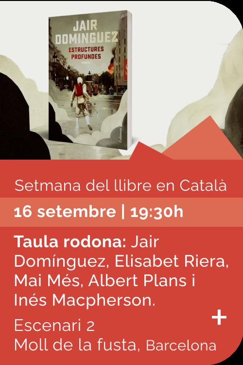 Agost 2021 Setmana llibre català - Estructures profundes